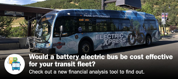 Would a battery electric bus be cost effective for your transit fleet? Check out a new financial analysis tool to find out.