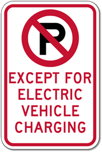 No Parking Except for Electric Vehicle Charging
